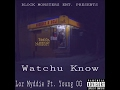 Lor Myddie X Young OG Watchu Know Official Audio DragginTales Out Now mp3