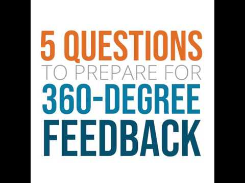 5 Questions to Prepare for 360-degree Feedback