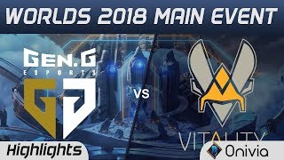 GEN vs VIT Highlights Worlds 2018 Main Event Gen G Esports vs Team Vitality by Onivia