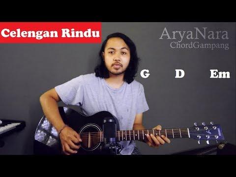 Chord Gampang (Celengan Rindu - Fiersa Besari) By Arya Nara (Tutorial Gitar) Untuk Pemula