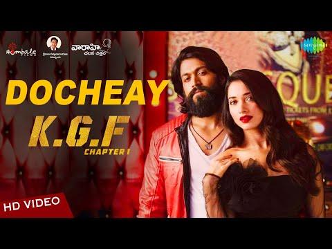 Docheay | Video | KGF | Telugu | Yash | Tamannaah | Prashanth Neel | Airaa Udupi | Ravi Basrur