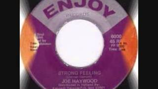 Joe Haywood - Strong feeling