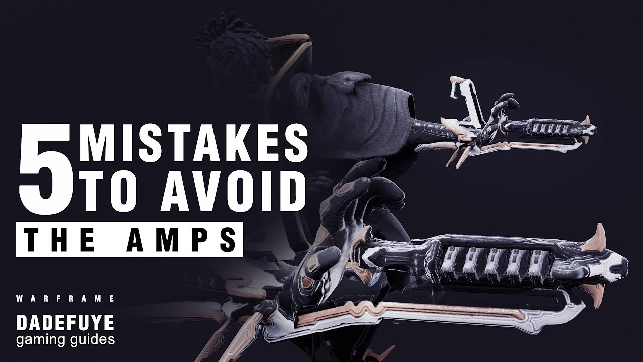 Warframe mistakes to avoid when building an amp bigger is better also rh youtube