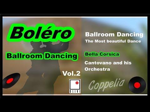 BOLÉRO - BALLROOM DANCING - DANSE DE SALON VOL.2 - COPPELIA OLIVI