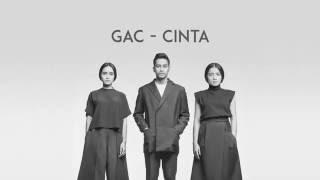 GAC - Cinta (Lirik)