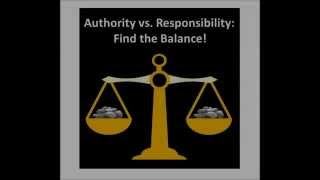 Authority vs Responsibility: Find the Balance!