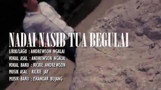 RICKIE ANDREWSON.NADAI NASIB TUA BEGULAI LAGU BARU 2019