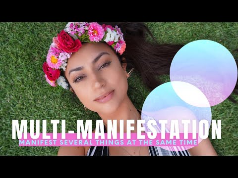 Attracting More Than One Desire At A Time | Multi-Manifesting