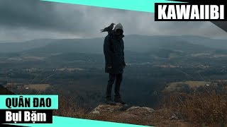 Bụi Bặm - Quân Đao [ Video Lyrics ]