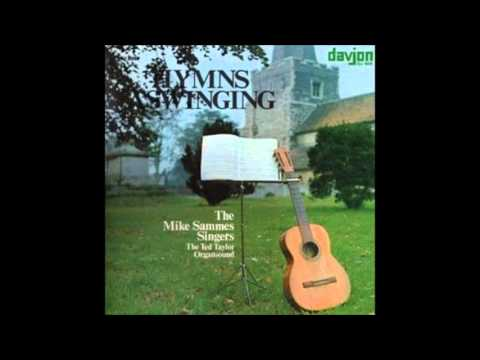 Mike Sammes Singers & The Ted Taylor Organsound - Glorious Things Of Thee Are Spoken