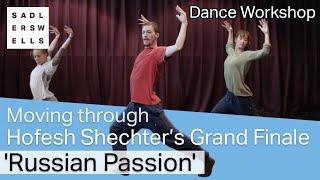 Moving through Hofesh Shechter's Grand Finale: 'Russian Passion'| dance workshop