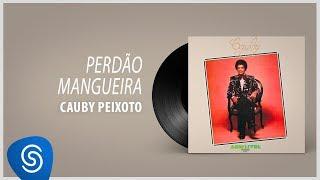 Cauby Peixoto - Perdão Mangueira (Álbum