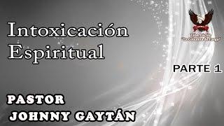 Intoxicación Espiritual - Sábado 09.09.17