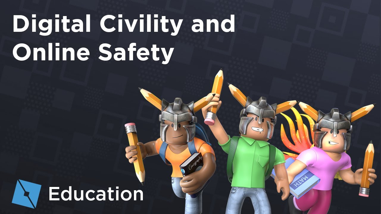 Roblox Friends Safety Roblox Education Webinars Digital Civility And Online Safety Youtube