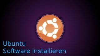 Ubuntu Software installieren