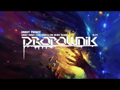 Daddy Yankee - Shaky Shaky (TOM BVRN x TIM HEART Remix)