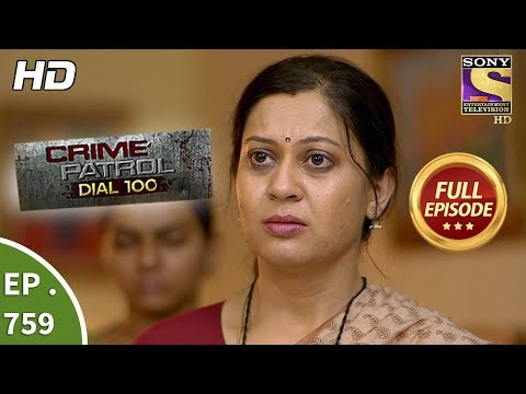 Crime Patrol Dial 100 – Ep 759 – Full Episode – 19th  April, 2018