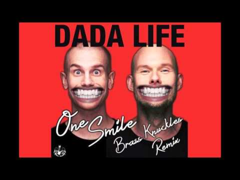 Dada Life - One Smile (Brass Knuckles Remix)