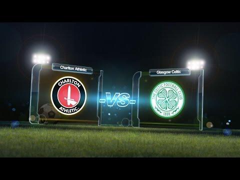 Youdan Trophy - Charlton Athletic vs Celtic (Full match) - Day One