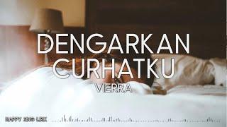 Vierra - Dengarkan Curhatku (Lirik)