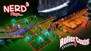 Nerd³ Plays... RollerCoaster Tycoon 3
