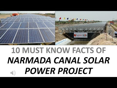 10 MUST KNOW FACTS OF NARMADA CANAL SOLAR POWER PROJECT
