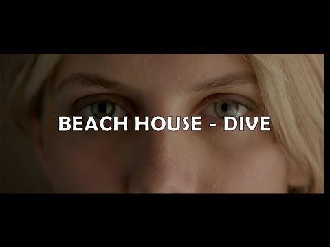 Beach House - Dive