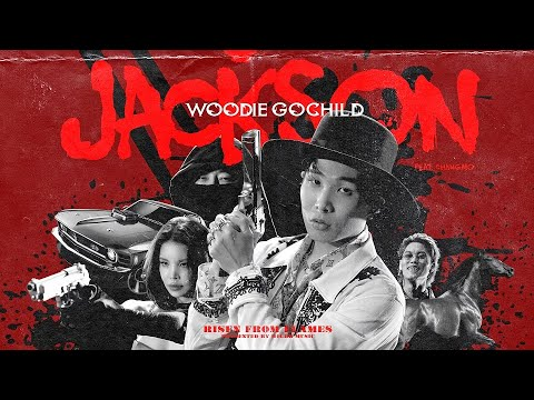 Woodie Gochild  JACKSON (Feat.CHANGMO) (Official Video)