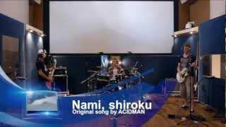 Original song by ACIDMAN (http://acidman.jp/) Recorded on August 16...