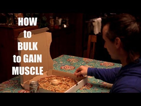 How To Bulk To GAIN MUSCLE