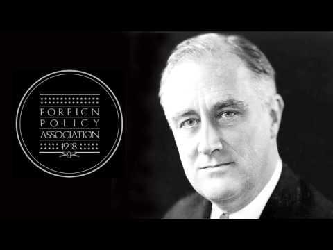 Franklin D. Roosevelt's Radio Address at The Foreign Policy Association