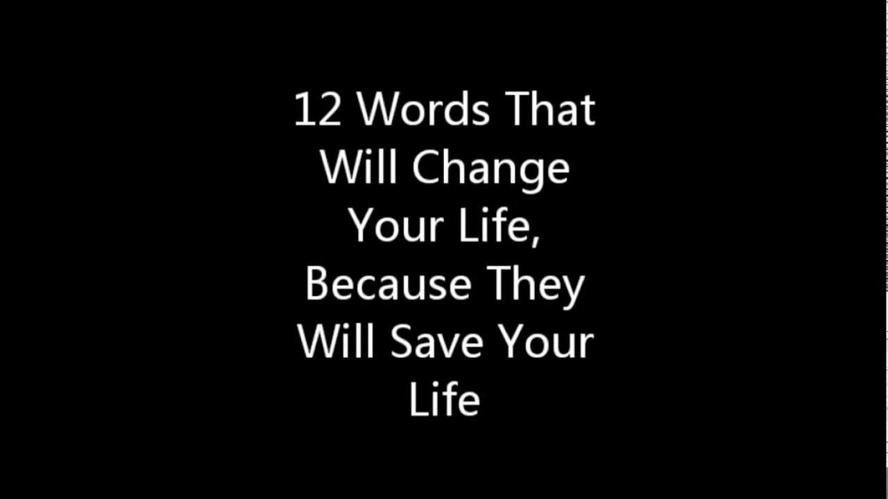 12 life saving words!!