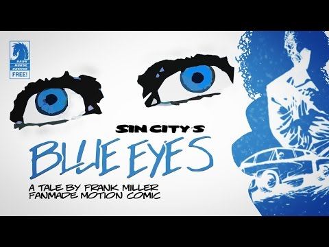 "Motion Comic: Sin City ""Blue Eyes"" by Frank Miller"