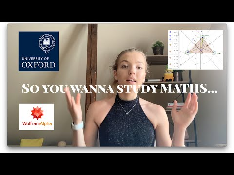 How To Prepare For A MATHS DEGREE - Advice From An OXFORD Student