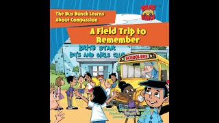 A Field Trip to Remember. A Bus Bunch Video