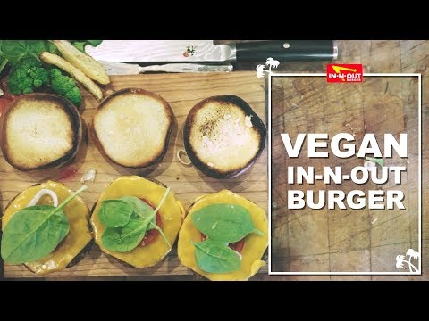 VEGAN In-n-Out Style BURGERS at HOME (SO TASTY)