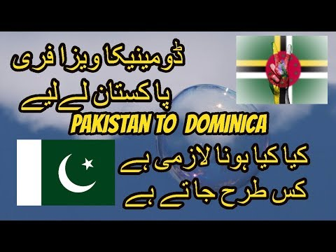 Dominica Visa Not Required From Pakistan/India 2019 | Visa Free Countries Pakistani Passport.