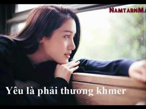 Tuyển chọnbài hát nhạc Việt lời Khmer hay nhẤt