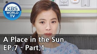 A Place in the Sun | 태양의 계절 EP.7 - Part.1 [ENG, CHN]