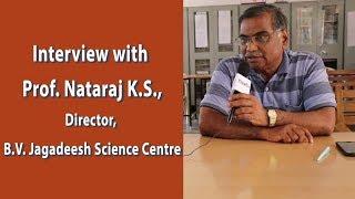 مقابلة مع الأستاذ Nataraj K. S., مدير, B. V. Jagadeesh مركز العلوم | ThinkTac