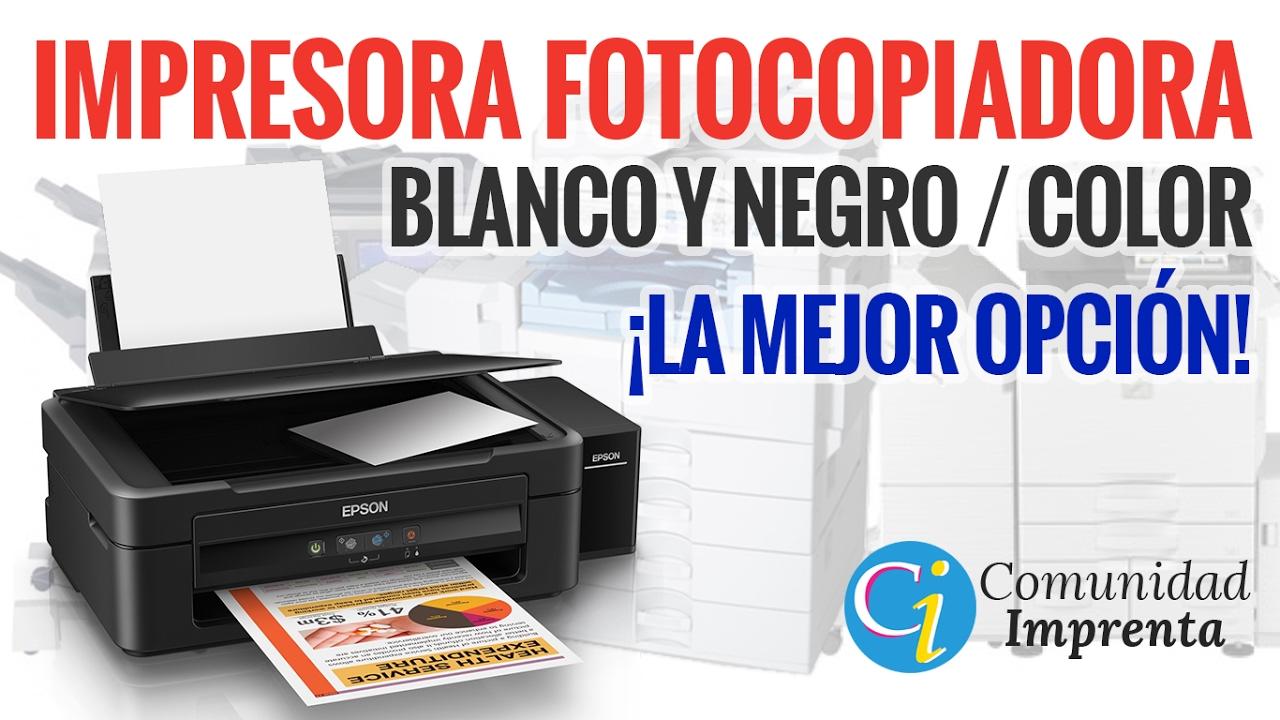 IMPRESORA FOTOCOPIADORA ECONÓMICA COLOR Y BLANCO Y NEGRO | IMPRESORA ...