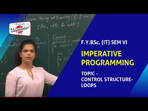 "B.Sc.(IT) Sem I -  Topic "" Control Structure-Loops"" of Imperative Programming @ Vidyalankar"
