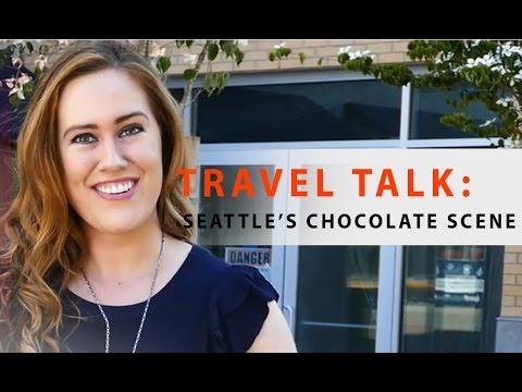 TRAVEL TALK: Seattle's Chocolate Scene