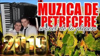 MUZICA DE PETRECERE 2019 NOU CEA MAI BUNA SI ASCULTATA MUZICA COLAJ MUZICAM DE CHEF SI SPR ...