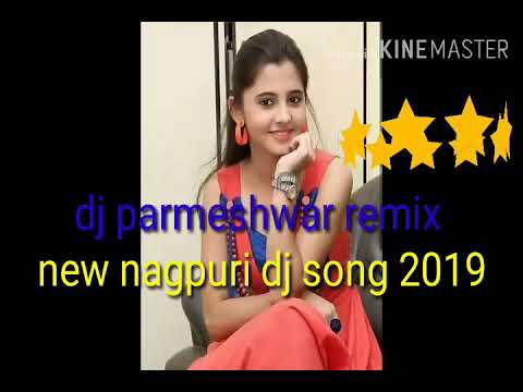New Nagpuri Dj Parmeshwar Remix Song20193