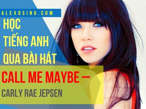 Học tiếng Anh qua bài hát Call me maybe