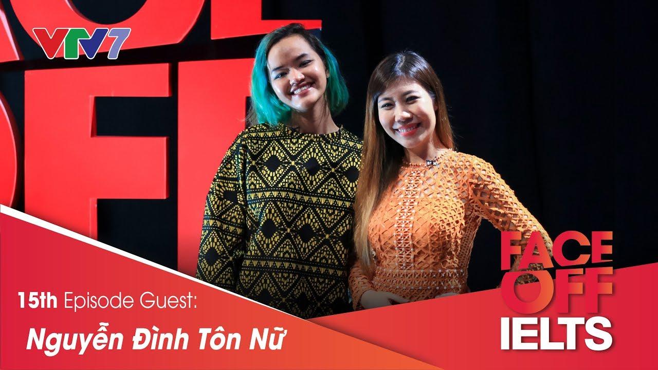 IELTS FACE-OFF | S02E15 | AN INDEPENDENT LIFESTYLE | Nguyễn Đình Tôn Nữ | Part 1: HOT SEAT [CC]