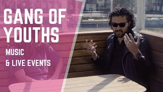 Ubtv Chats To Gang Of Youths
