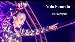 Yola Semedo - Te Entreguei [2019]