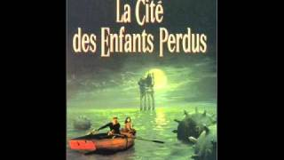 Play Theme, La Cite des Enfants Perdus